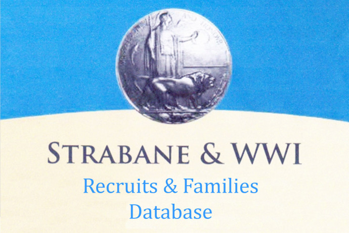 Strabane & WW1 Recruits & Families Database